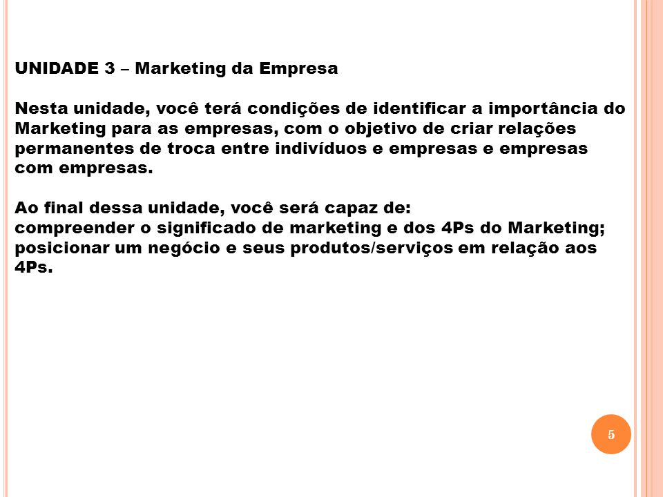 UNIDADE 3 – Marketing da Empresa