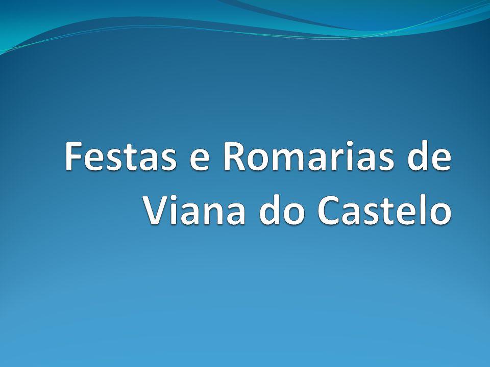 Festas e Romarias de Viana do Castelo