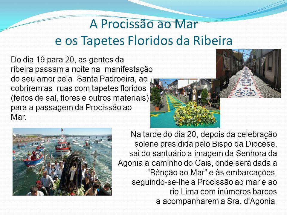 A Procissão ao Mar e os Tapetes Floridos da Ribeira