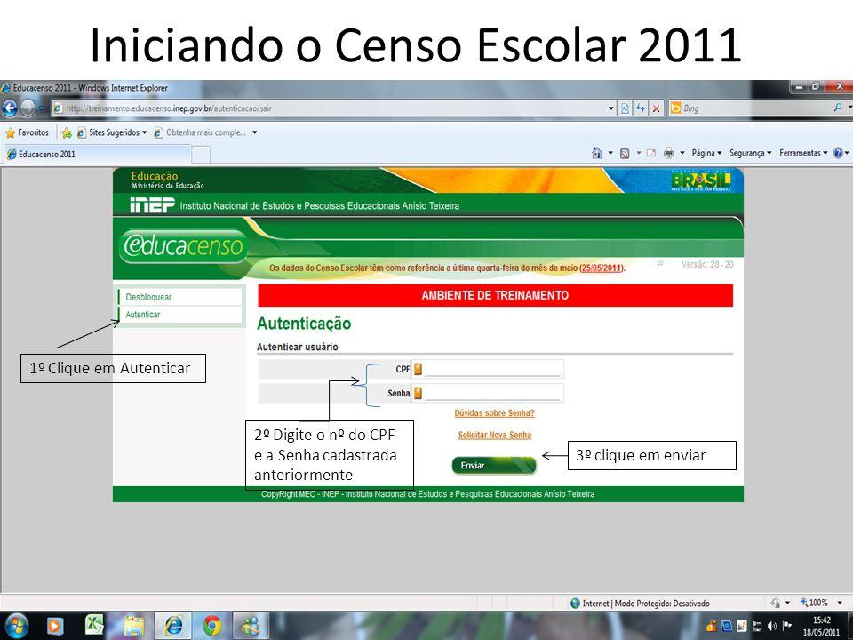 Iniciando o Censo Escolar 2011