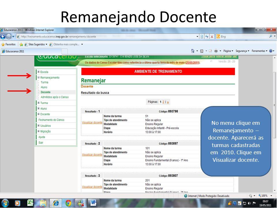 Remanejando Docente No menu clique em Remanejamento – docente.