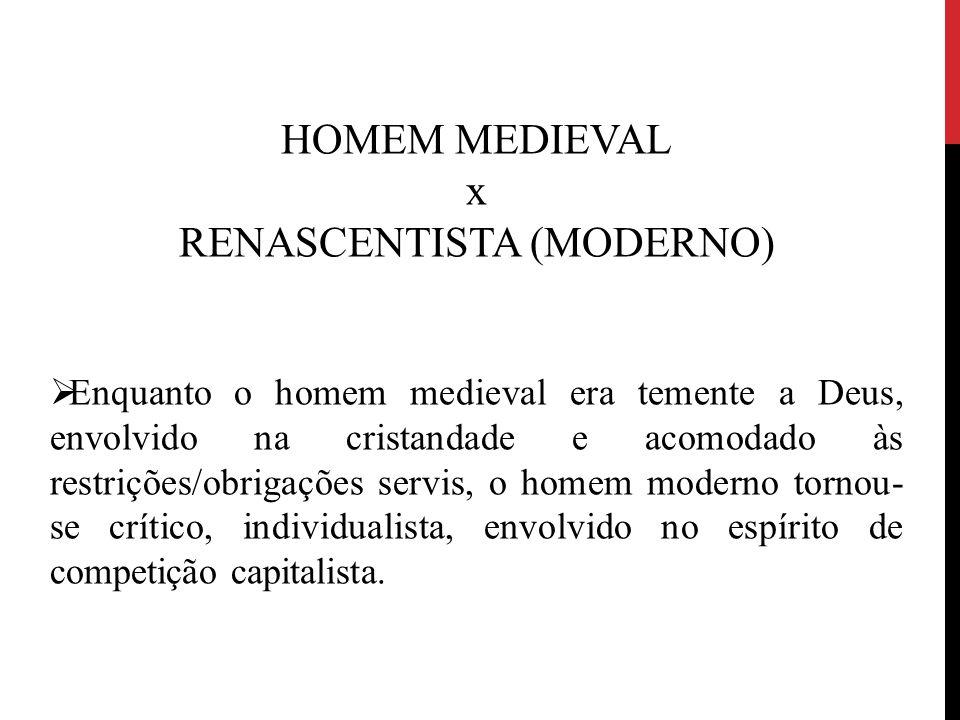 RENASCENTISTA (MODERNO)