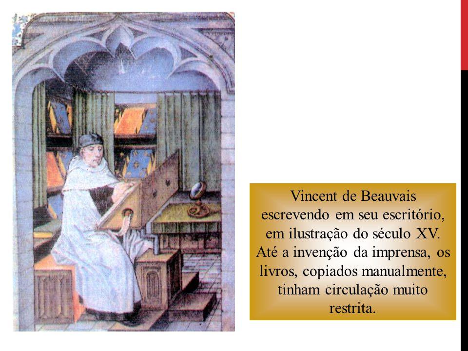 Vincent de Beauvais escrevendo em seu escritório, em ilustração do século XV.