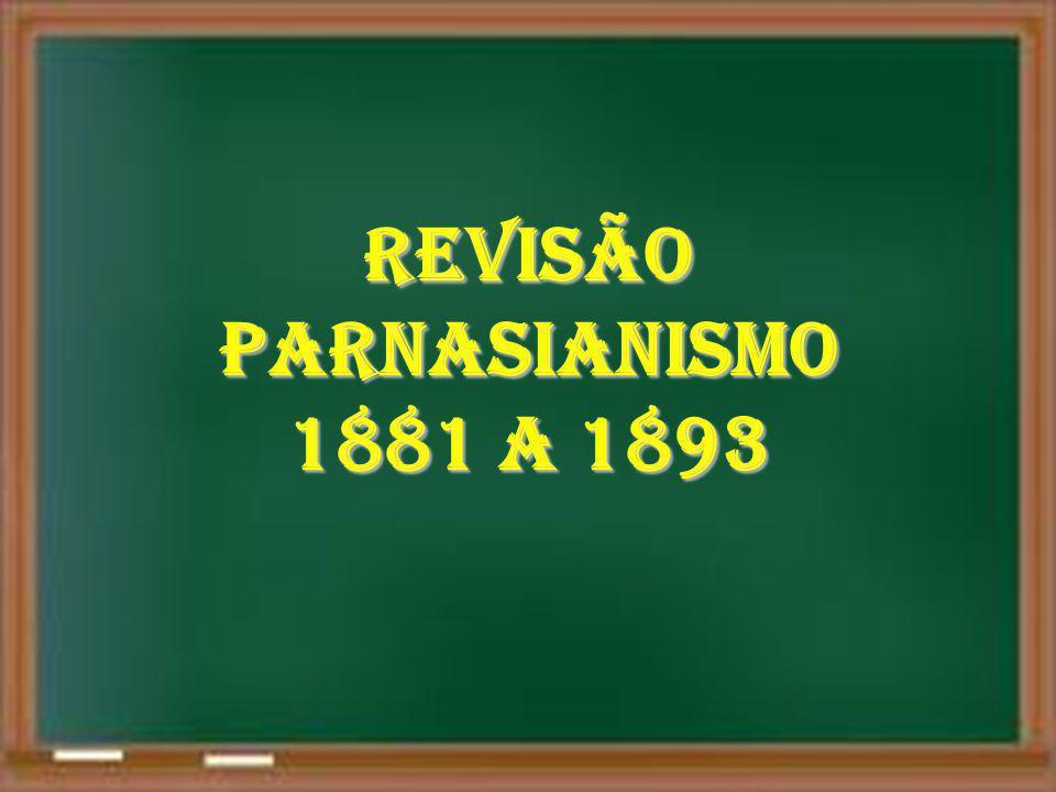 REVISÃO PARNASIANISMO