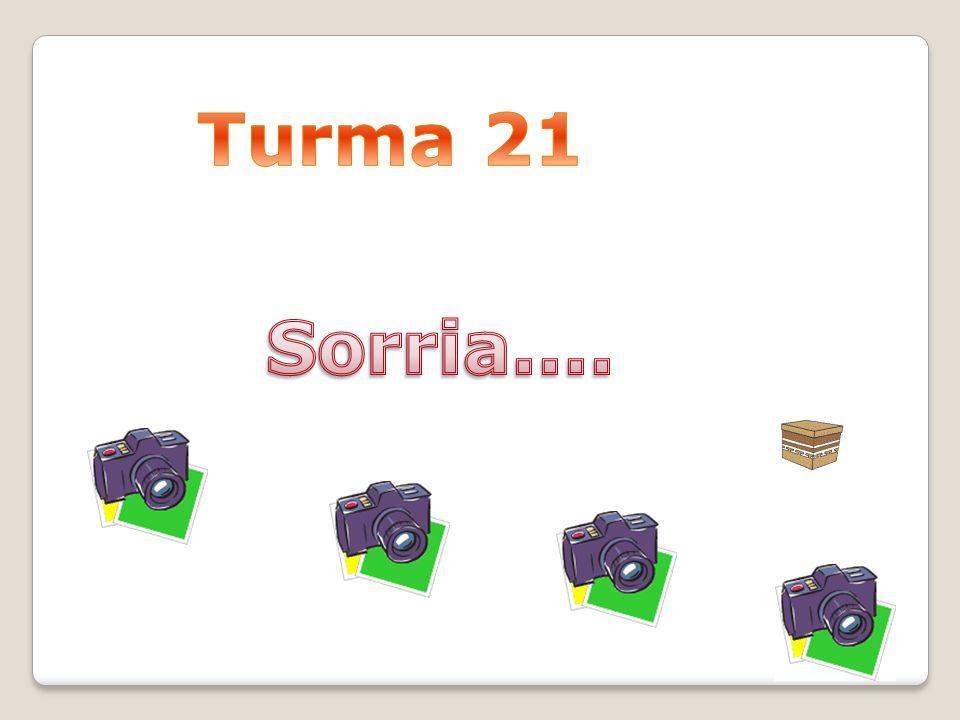 Turma 21 Sorria....