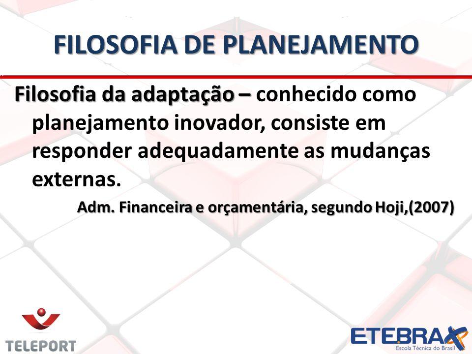 FILOSOFIA DE PLANEJAMENTO