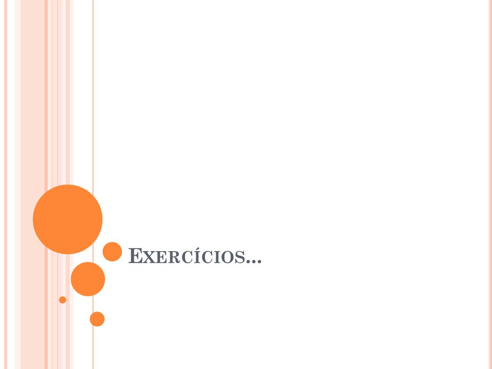 Exercícios...