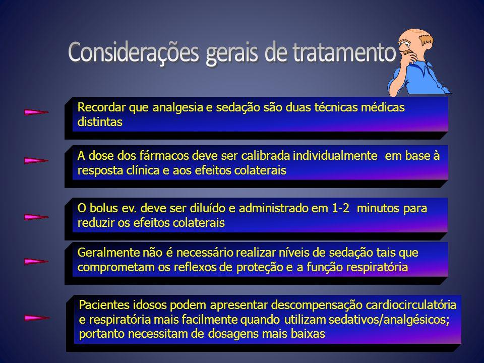 Considerações gerais de tratamento