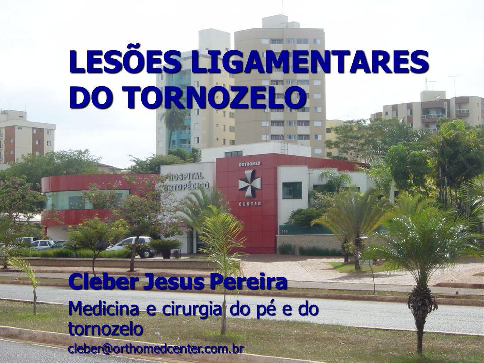 LESÕES LIGAMENTARES DO TORNOZELO