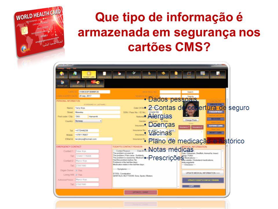 Que tipo de informação é armazenada em segurança nos cartões CMS