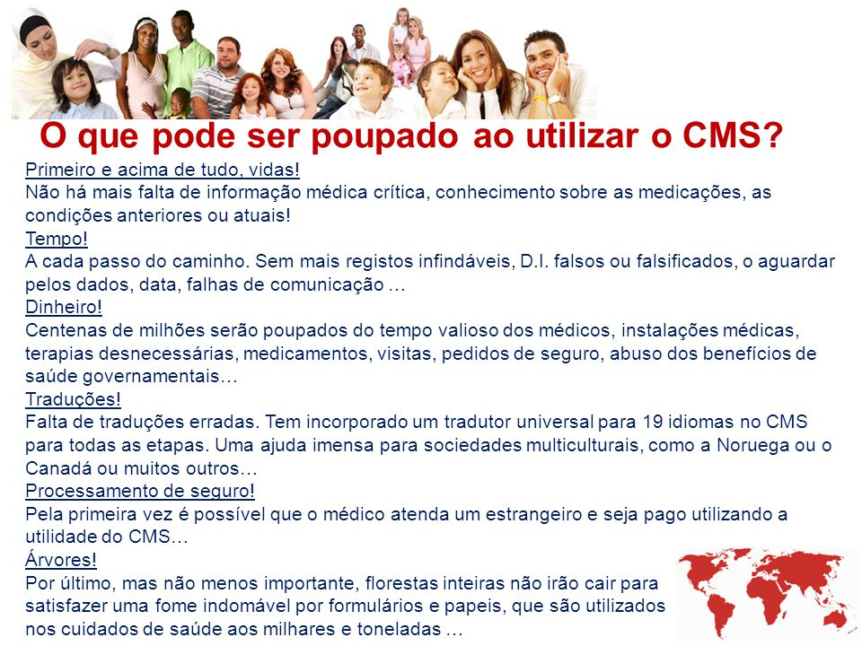 O que pode ser poupado ao utilizar o CMS