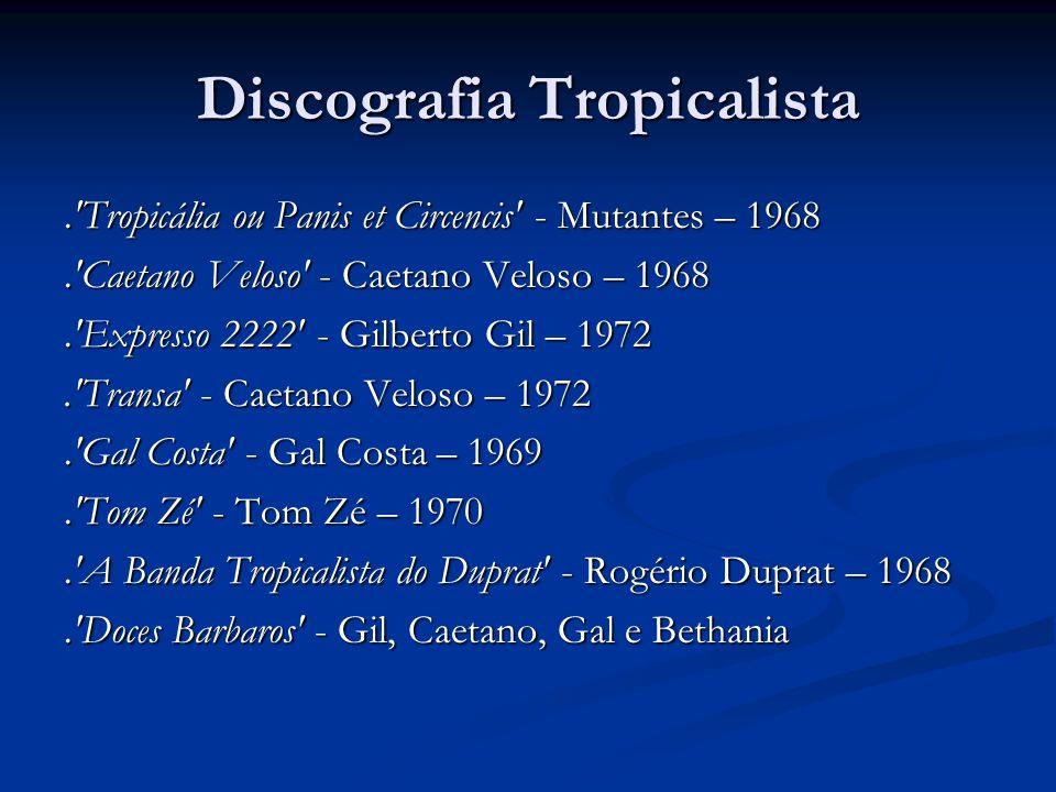 Discografia Tropicalista