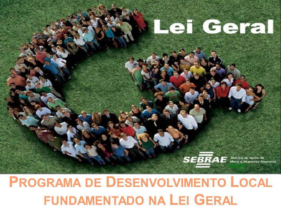 Programa de Desenvolvimento Local fundamentado na Lei Geral