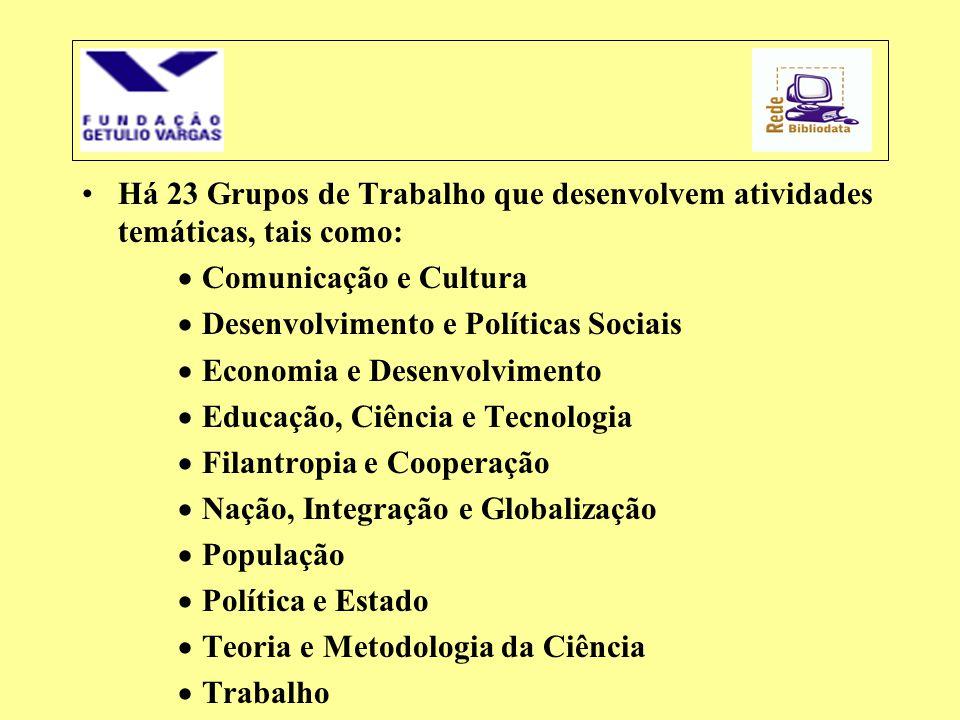 Há 23 Grupos de Trabalho que desenvolvem atividades temáticas, tais como:
