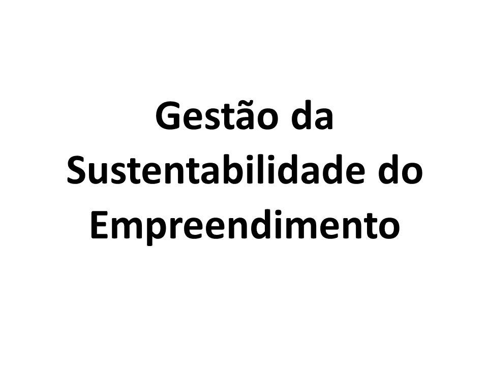 Gestão da Sustentabilidade do Empreendimento