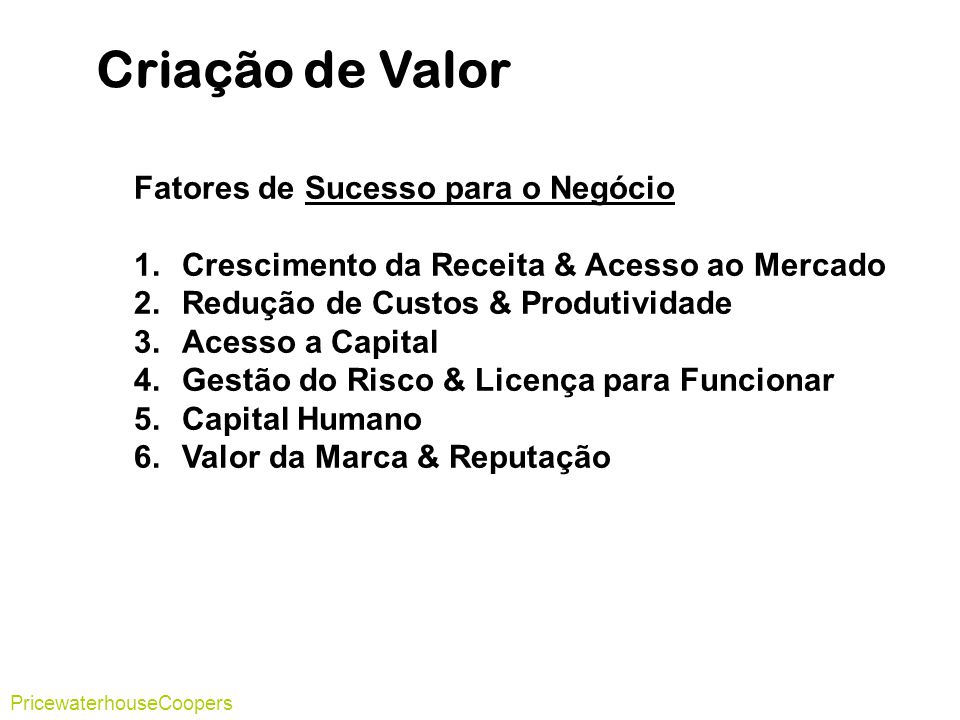Criação de Valor Fatores de Sucesso para o Negócio