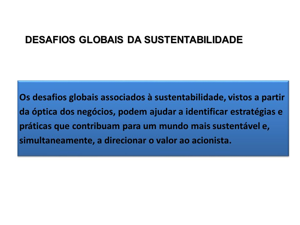 DESAFIOS GLOBAIS DA SUSTENTABILIDADE