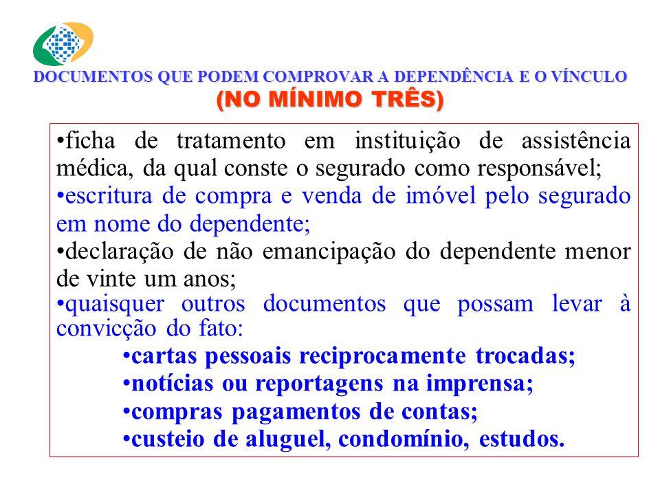 declaração de não emancipação do dependente menor de vinte um anos;