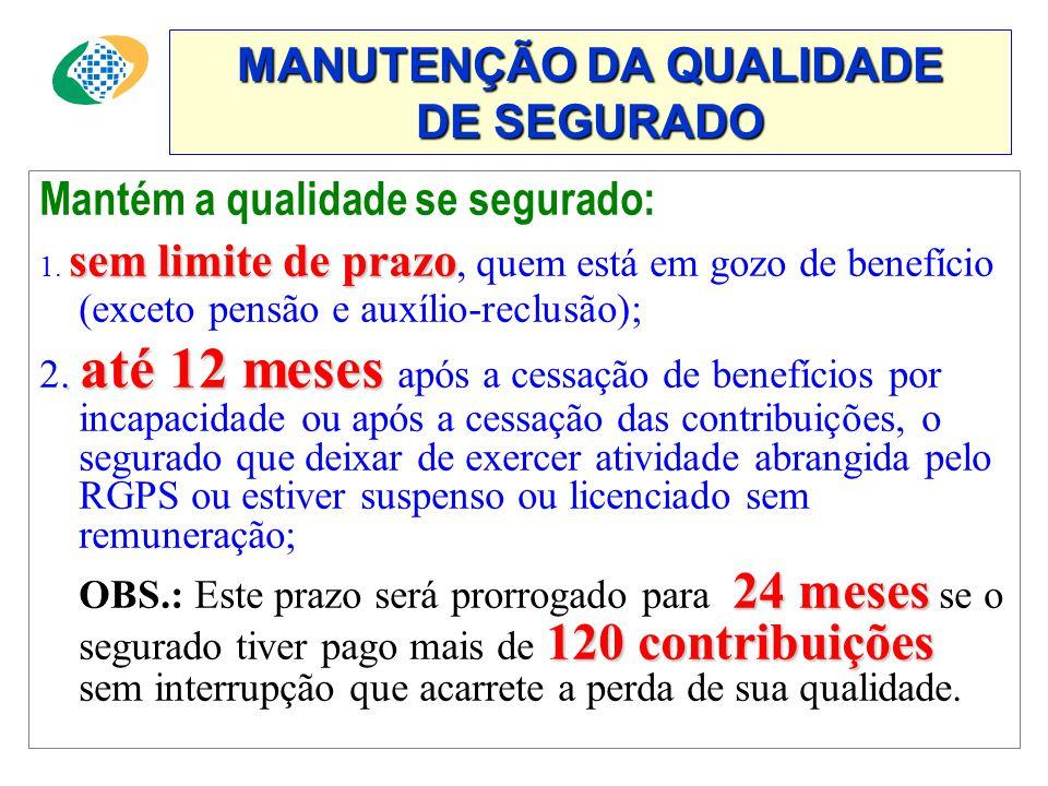 MANUTENÇÃO DA QUALIDADE DE SEGURADO