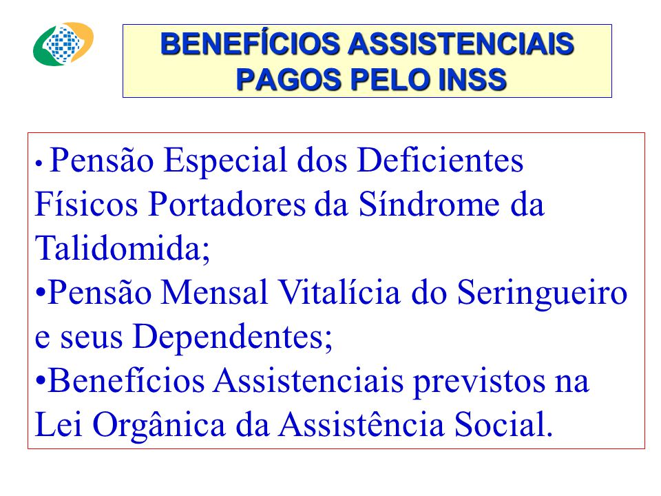 BENEFÍCIOS ASSISTENCIAIS PAGOS PELO INSS