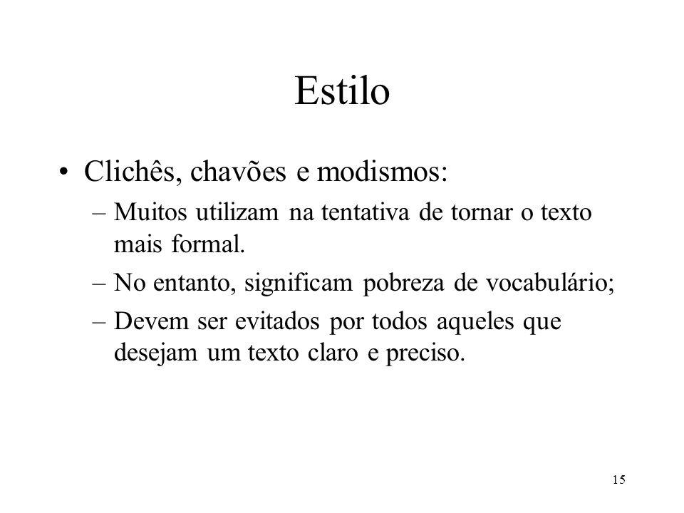 Estilo Clichês, chavões e modismos: