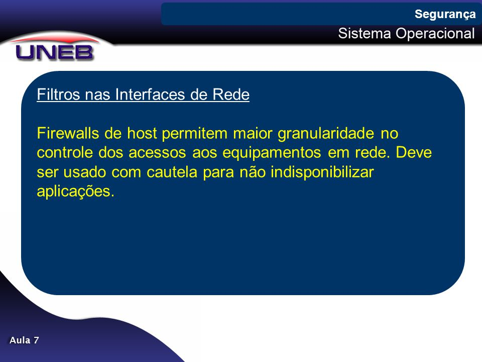 Filtros nas Interfaces de Rede
