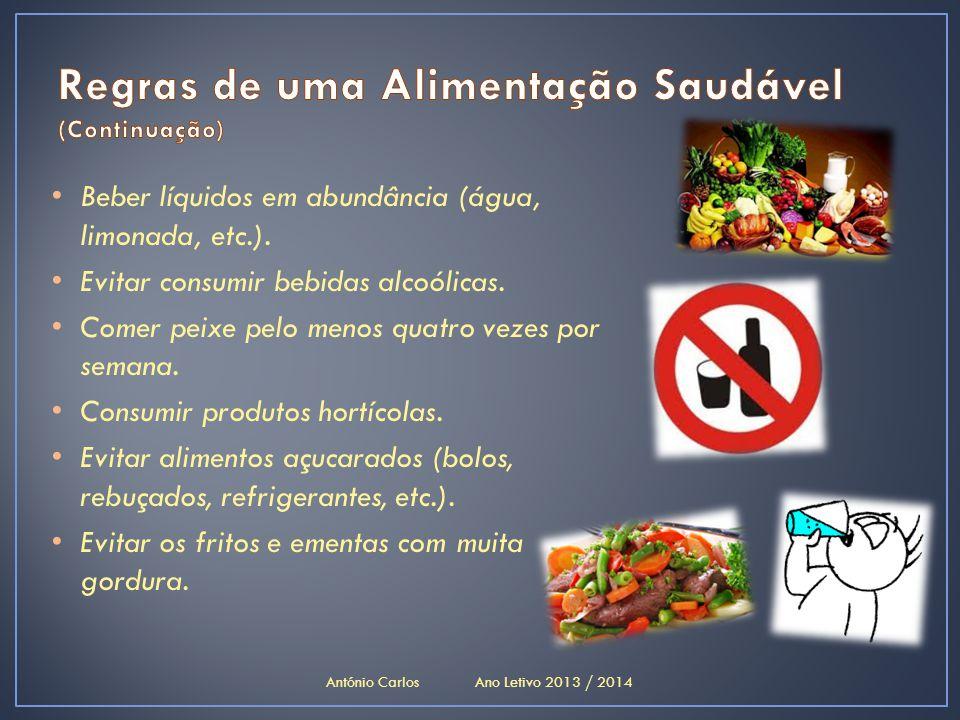 Regras de uma Alimentação Saudável (Continuação)