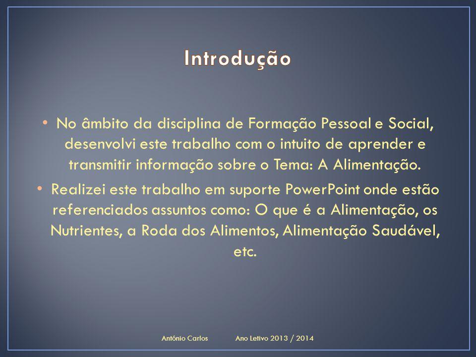 António Carlos Ano Letivo 2013 / 2014
