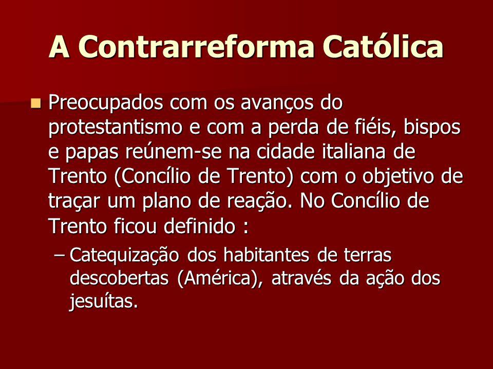 A Contrarreforma Católica
