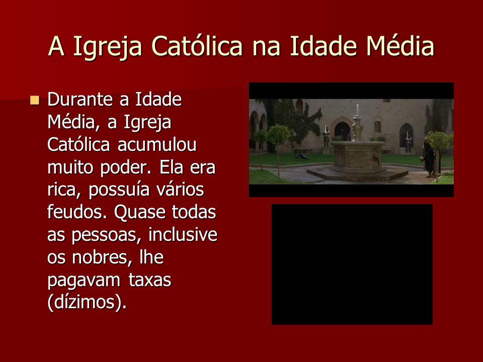A Igreja Católica na Idade Média