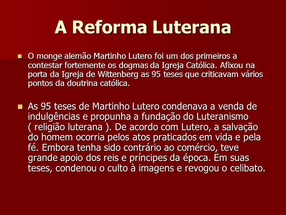 A Reforma Luterana