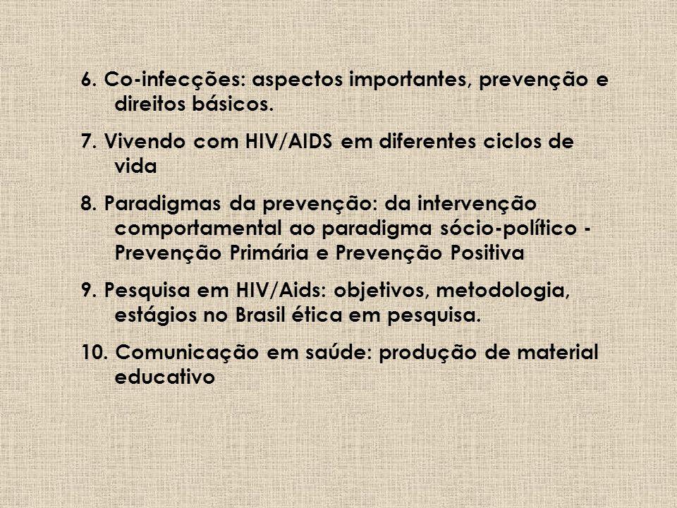 6. Co-infecções: aspectos importantes, prevenção e direitos básicos.