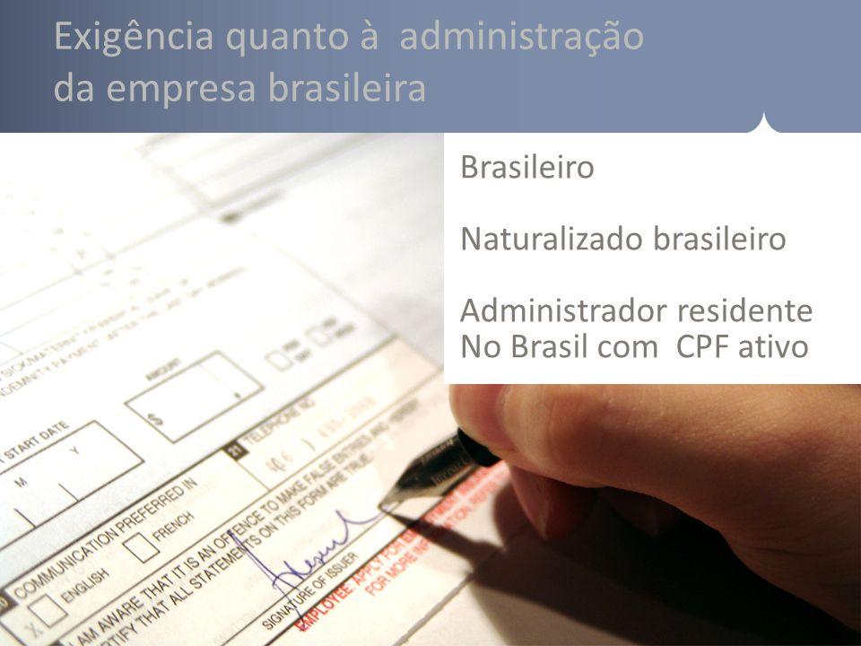 Exigência quanto à administração da empresa brasileira