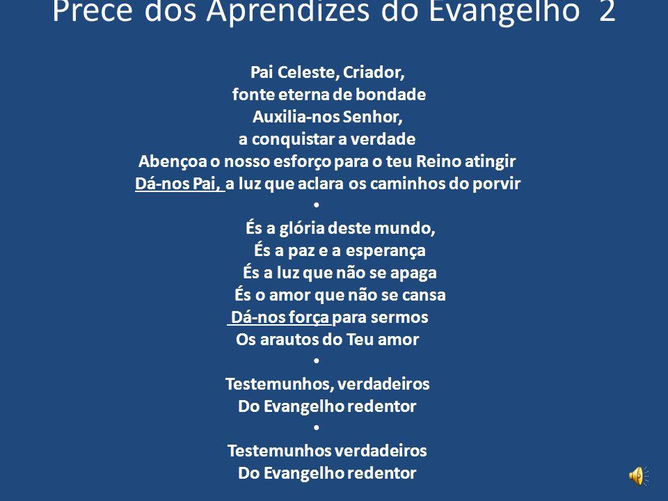 Prece dos Aprendizes do Evangelho 2