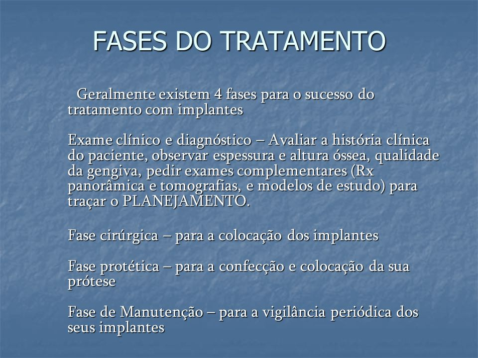 FASES DO TRATAMENTO