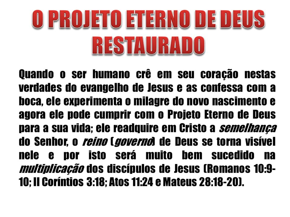 O PROJETO ETERNO DE DEUS RESTAURADO
