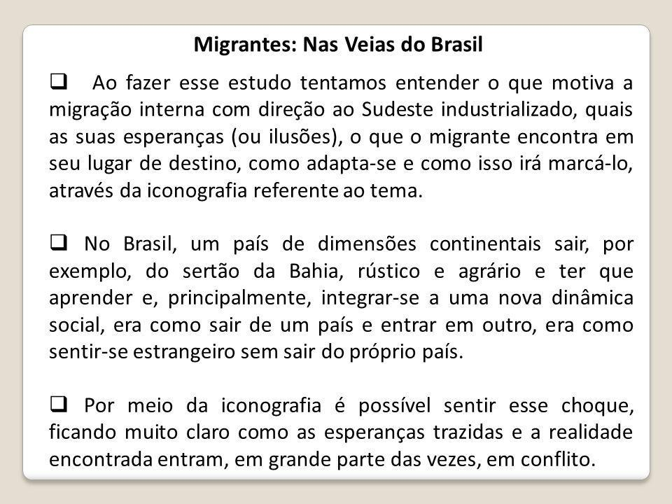 Migrantes: Nas Veias do Brasil