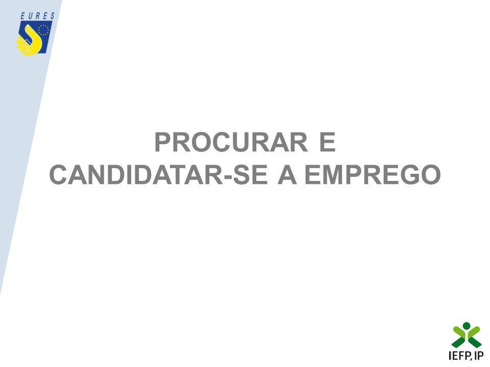 PROCURAR E CANDIDATAR-SE A EMPREGO