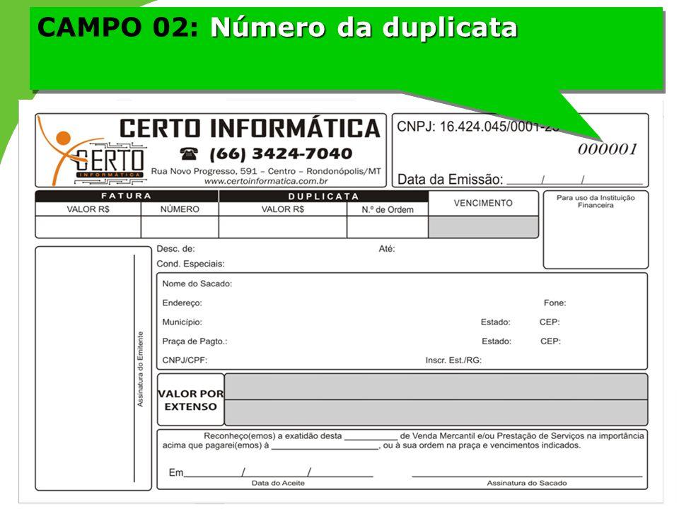 CAMPO 02: Número da duplicata
