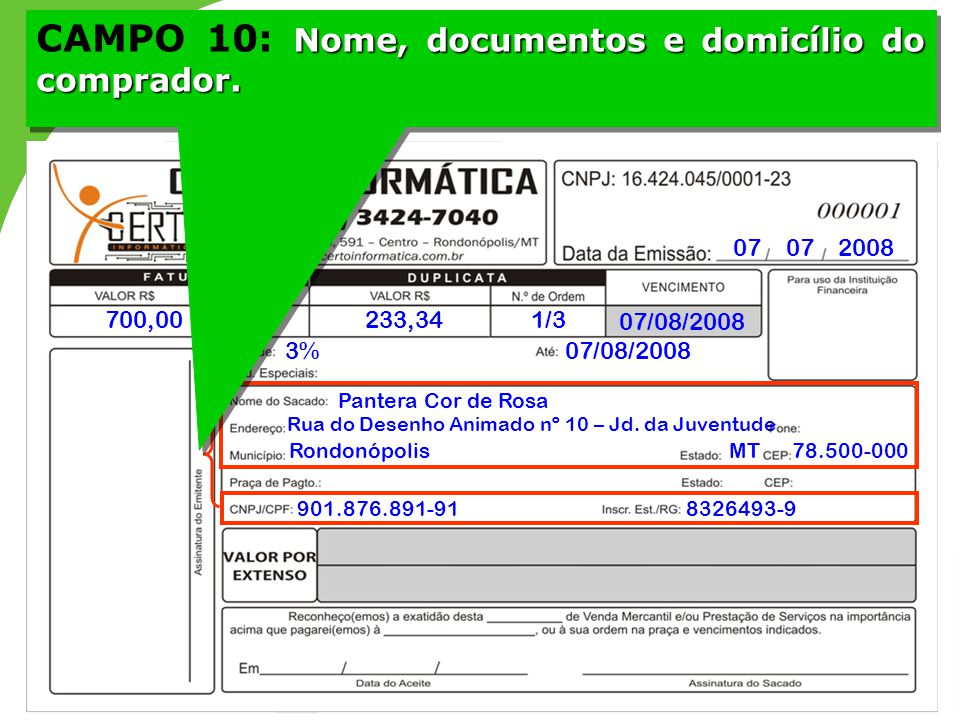 CAMPO 10: Nome, documentos e domicílio do comprador.