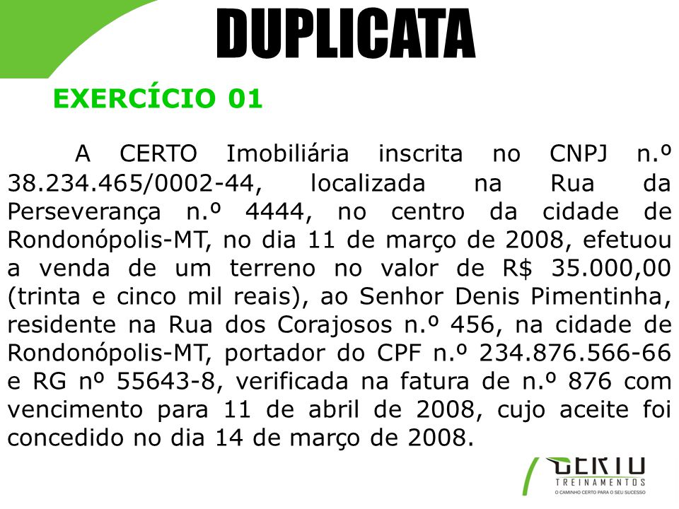 DUPLICATA EXERCÍCIO 01.