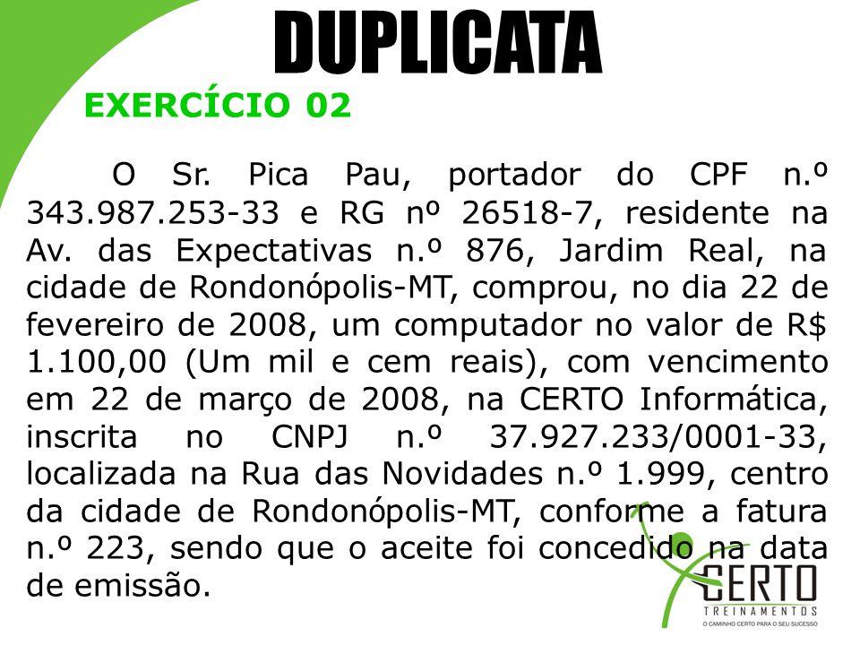 DUPLICATA EXERCÍCIO 02.