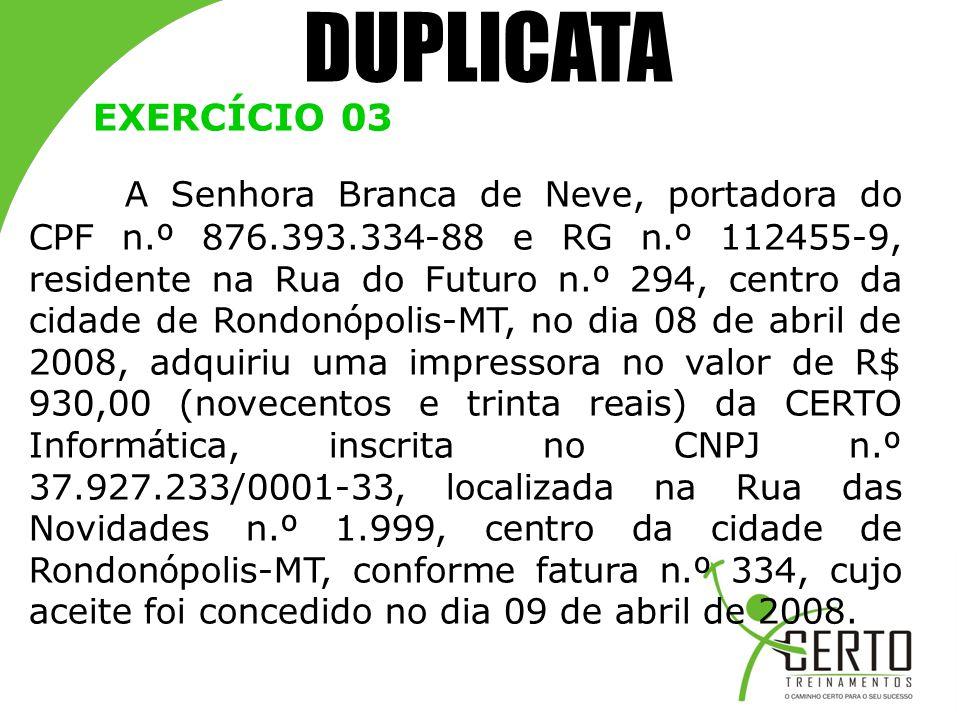 DUPLICATA EXERCÍCIO 03.