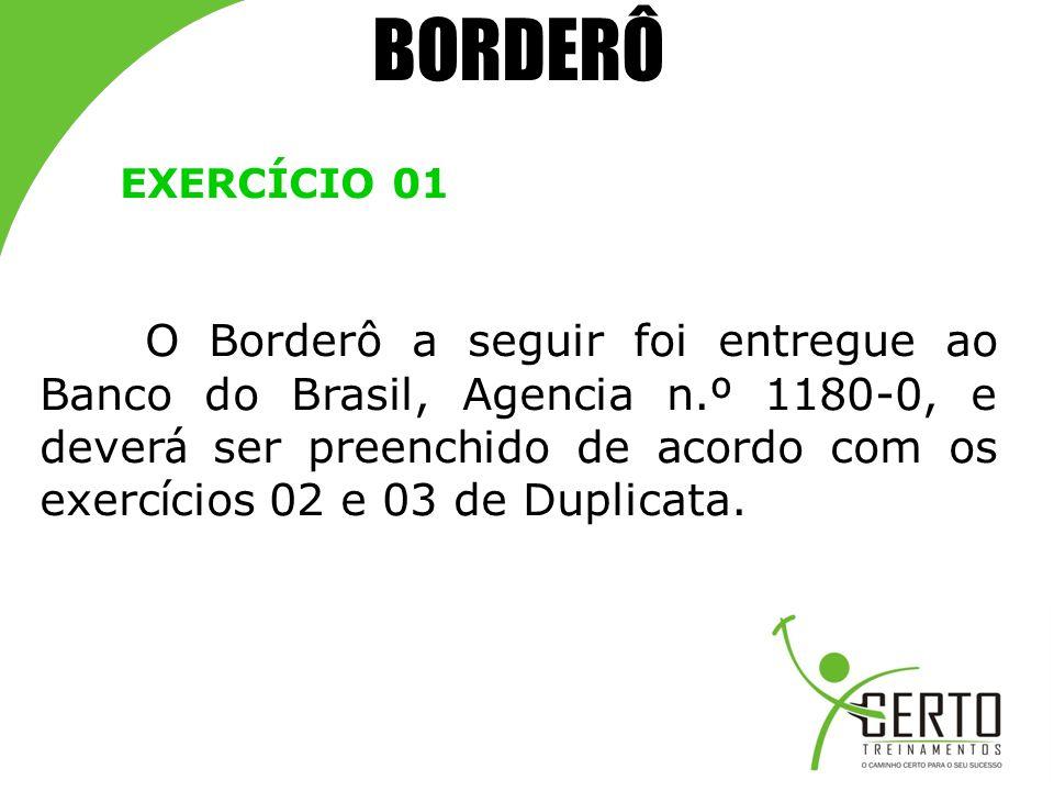 BORDERÔ EXERCÍCIO 01.