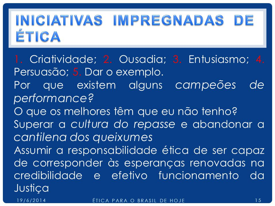 INICIATIVAS IMPREGNADAS DE ÉTICA