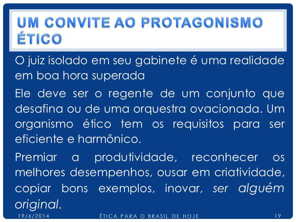 UM CONVITE AO PROTAGONISMO ÉTICO