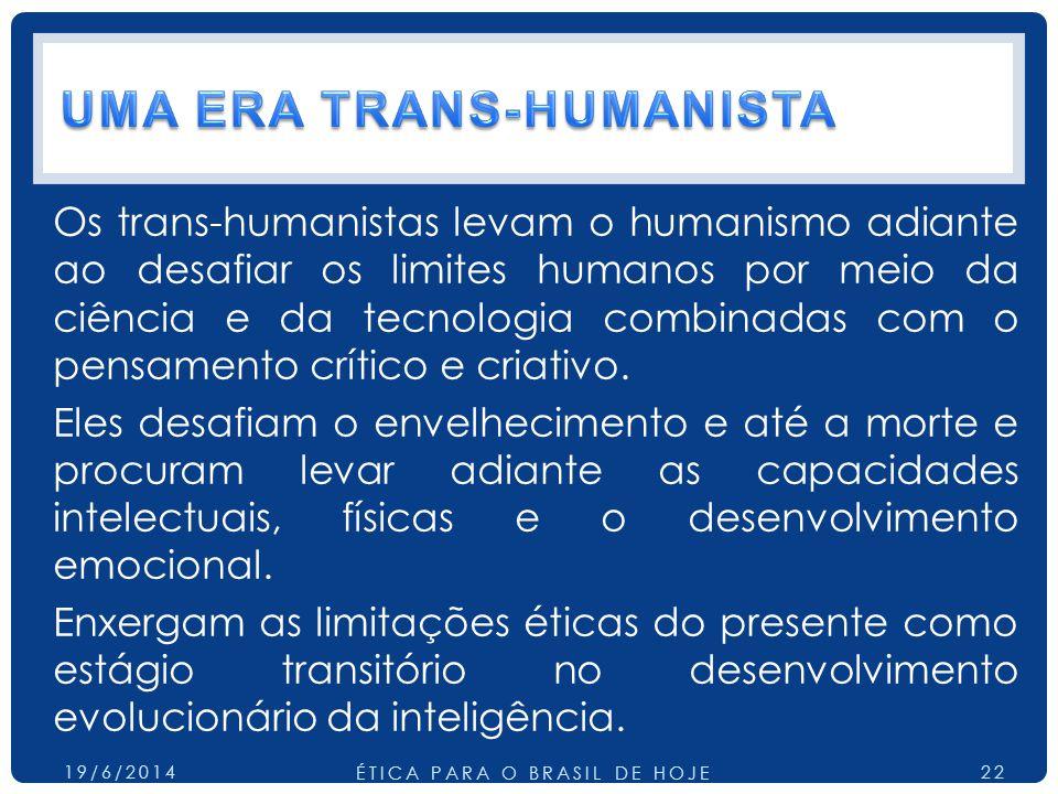 UMA ERA TRANS-HUMANISTA