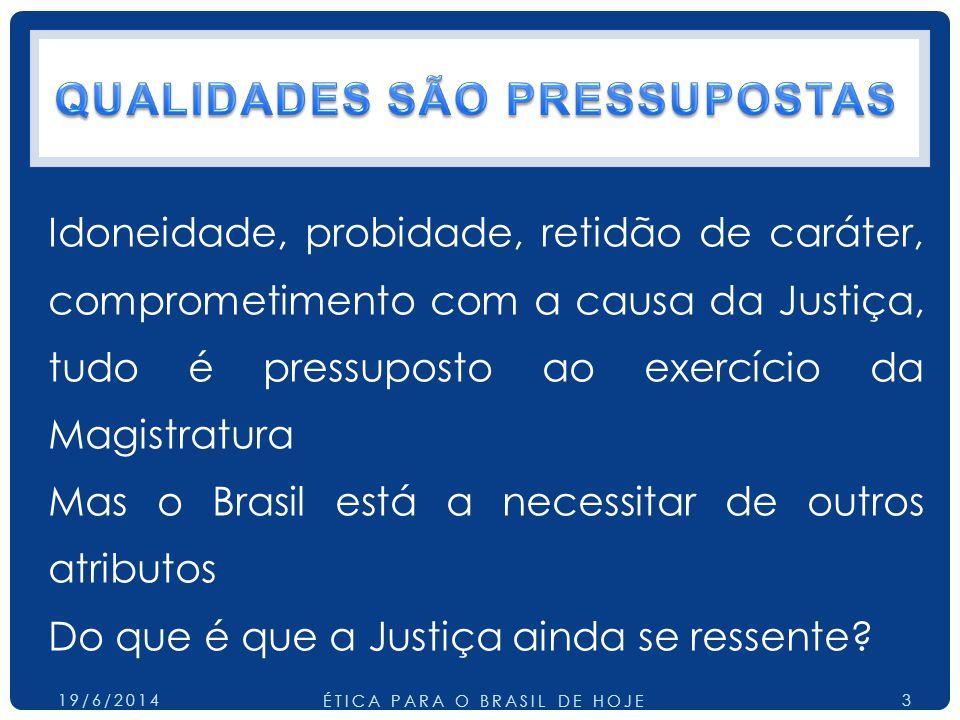 QUALIDADES SÃO PRESSUPOSTAS