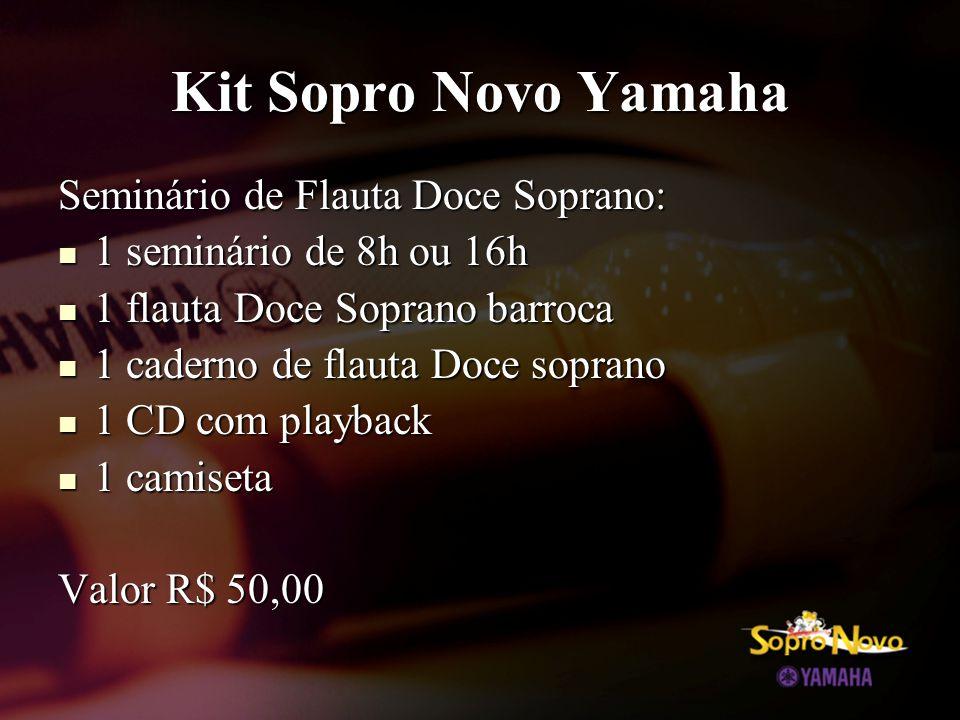 Kit Sopro Novo Yamaha Seminário de Flauta Doce Soprano: