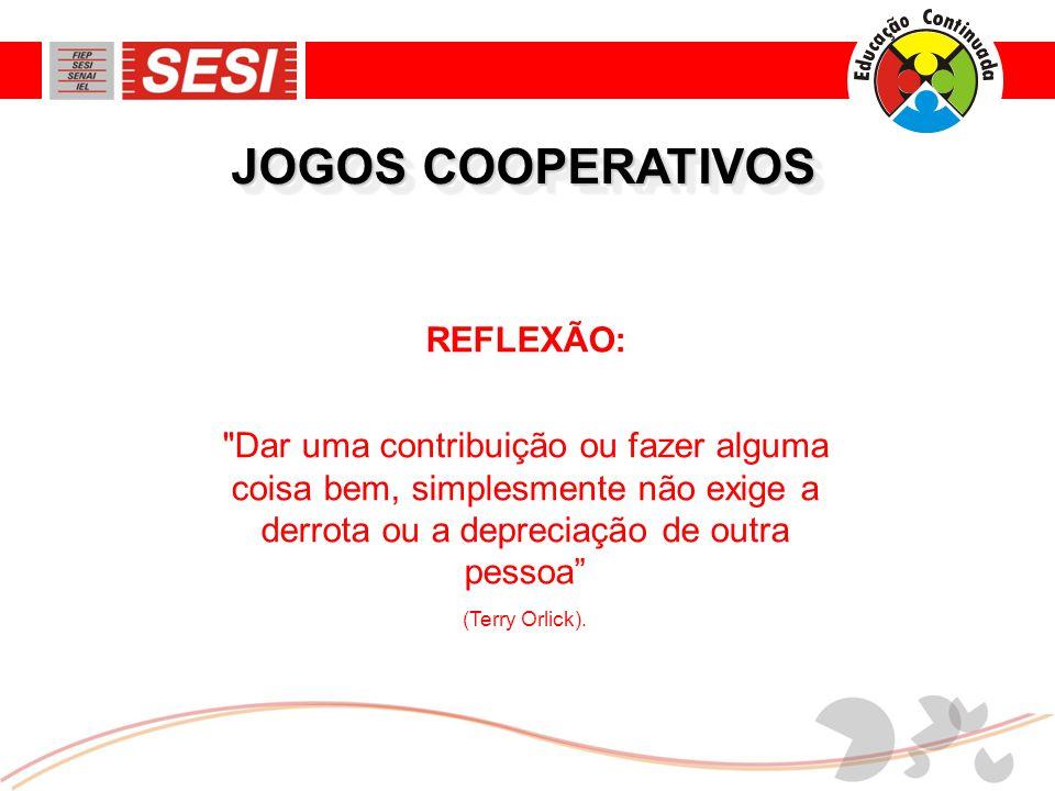 JOGOS COOPERATIVOS REFLEXÃO: